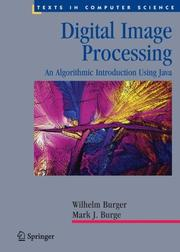 Digital Image Processing: An Algorithmic Introduction Using Java