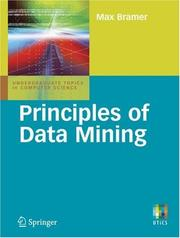 Cover of: Principles of Data Mining (Undergraduate Topics in Computer Science) | Max Bramer