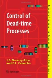 Cover of: Control of Dead-time Processes (Advanced Textbooks in Control and Signal Processing) | J.E. Normey-Rico