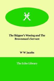 Cover of: The Skipper's Wooing and The Brown Man's Servant