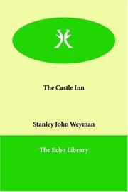 Cover of: The Castle Inn | Stanley John Weyman