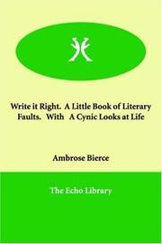 Cover of: Write it Right.  A Little Book of Literary Faults.   With   A Cynic Looks at Life