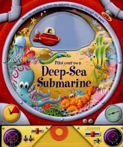 Cover of: Pilot Your Own Deep-Sea Submarine (Story Book) | Michelle Trowell