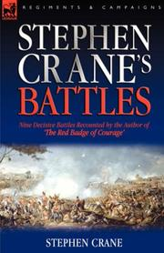Cover of: Stephen Crane's Battles: Nine Decisive Battles Recounted by the Author of The Red Badge of Courage