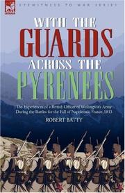 Cover of: With the Guards Across the Pyrenees | Robert Batty