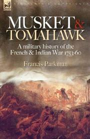 Cover of: Musket & Tomahawk