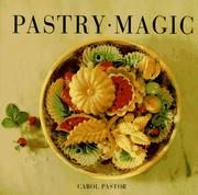 Pastry magic by Carol Pastor
