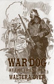 Cover of: War Dog at the Trenches (Pierrot, Dog of Belgium)