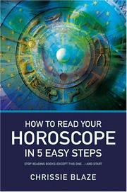 Cover of: How to Read Your Horoscope in 5 Easy Steps | Chrissie Blaze