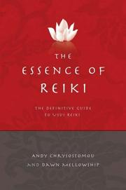 Cover of: The Essence of Reiki | Dawn Mellowship