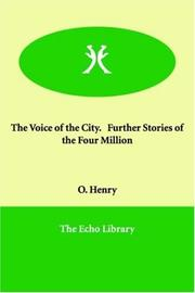 Cover of: The voice of the city, further stories of the four million