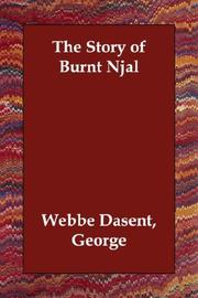 Cover of: The Story of Burnt Njal | George Webbe Dasent