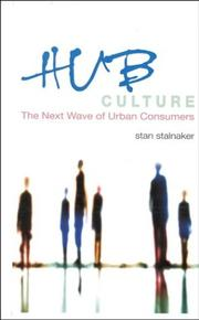 Cover of: Hub culture | Stan Stalnaker