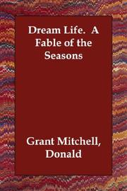 Cover of: Dream Life.  A Fable of the Seasons