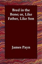 Cover of: Bred in the Bone Or Like Father, Like Son