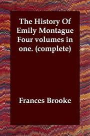 Cover of: The History Of Emily Montague   Four volumes in one. (complete)