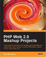 Cover of: PHP Web 2.0 Mashup Projects | Shu-Wai Chow