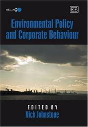 Cover of: Environmental Policy And Corporate Behaviour | Nick Johnstone