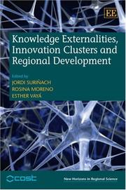 Knowledge Externalities, Innovation Clusters and Regional Development (New Horizons in Regional Science)