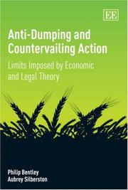 Cover of: Anti-Dumping and Countervailing Action | Philip Bentley