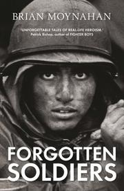 Cover of: Forgotten Soldiers | Brian Moynahan