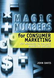 Cover of: Magic Numbers for Consumer Marketing | John Davis