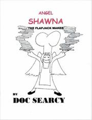 Cover of: Angel Shawna, the Flapjack Maker | Doc Searcy