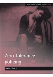 Cover of: Zero tolerance policing (Researching Criminal Justice)