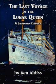 Cover of: The Last Voyage of the Lunar Queen