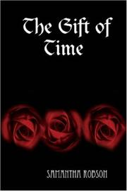 Cover of: The Gift of Time | Samantha Robson