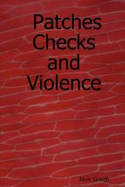 Cover of: Patches Checks and Violence | Meic Gough