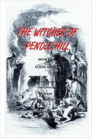 Cover of: THE WITCHES OF PENDLE HILL - BOOK TWO - ALIZON DEVICE (The Witches of Pendle Hill) | Gerald Firth