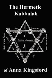 Cover of: The Hermetic Kabbalah of Anna Kingsford