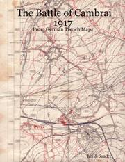 Cover of: The Battle of Cambrai 1917 - From German Trench Maps