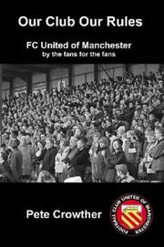 Cover of: Our Club Our Rules | Peter Crowther