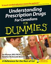 Cover of: Understanding Prescription Drugs For Canadians For Dummies (For Dummies (Lifestyles Paperback)) | Ian Blumer
