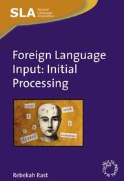 Foreign Language Input by Rebekah Rast