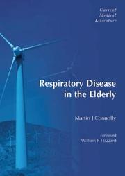 Cover of: Respiratory Disease in the Elderly | Martin Connolly