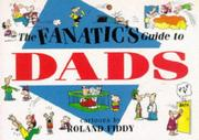 Cover of: The Fanatic's Guide to Dads (Fanatic's Guides Ser)