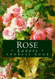 Cover of: Rose Lovers Address Book (Mini Address Book)