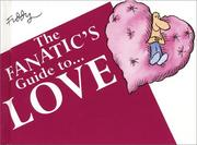 Cover of: The Fanatic's Guide to Love (The Fanatic's Guide to)
