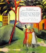 Cover of: In Praise and Celebration of Friendship (Large Square Books)