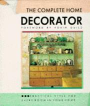 Cover of: Complete Home Decorator