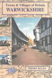 Cover of: Warwickshire (Towns & Villages of Britain)