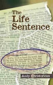 Cover of: Life Sentence (John 3:16 | Andy Christofides