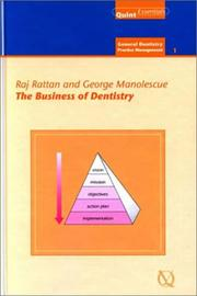Cover of: The Business Of Dentistry (General Dentisty/Practice Management) | Raj Rattan