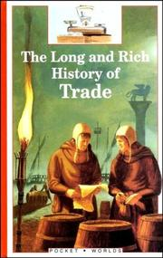 Cover of: The Long and Rich History of Trade