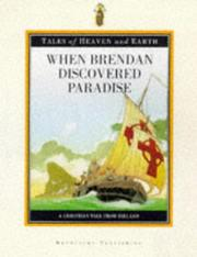 Cover of: When Brendan Discovered Paradise (Tales of Heaven & Earth)