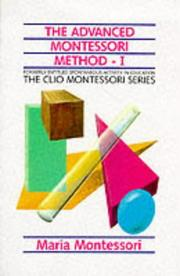 Cover of: The Advanced Montessori Method (The Clio Montessori Series)
