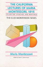 Cover of: The California Lectures of Maria Montessori, 1915 (Clio Montessori)